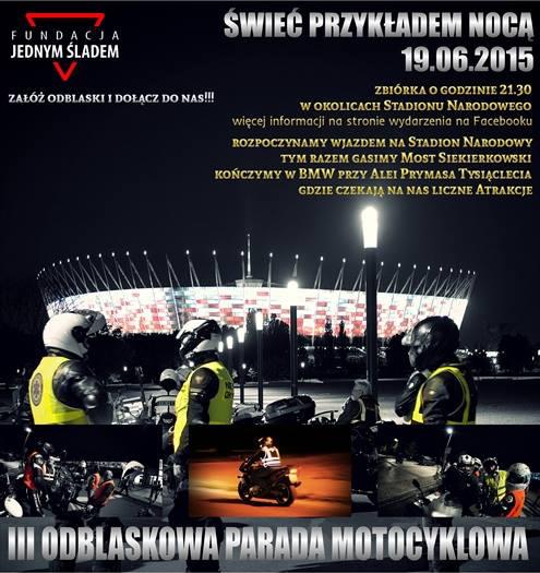 III Motocyklowa parada odblaskowa – Świeć Przykładem Nocą